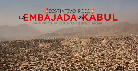 Distintivo Rojo: la embajada de Kabul [09/05/2018]