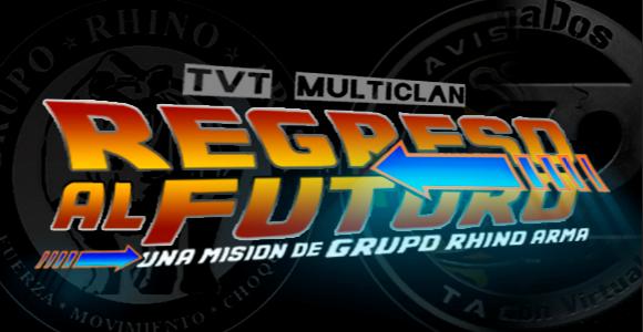 TvT Multiclan | Regreso al futuro [15/06/2018]
