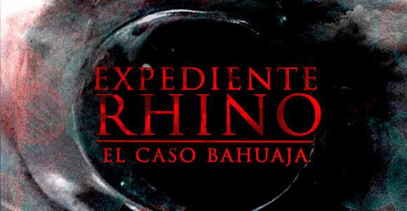 Expediente Rhino: el caso Bahuaja [02/11/18]